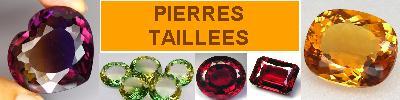 PIERRES PRECIEUSES taillées facettées - achat vente pierres pour bijouterie, joaillerie, orfèvrerie